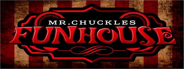 Mr Chuckles Funhouse