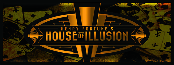 Henry Fortune's House of Illusion